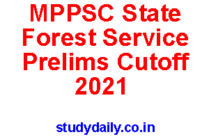 mppsc state forest service prelims cutoff marks 2021